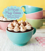 5-Minute Mug Cakes - Jennifer Lee