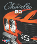 Chevy Chevelle Fifty Years - Mike Mueller