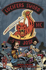 Lucifer's Sword MC : Life and Death in an Outlaw Motorcycle Club - Phil Cross