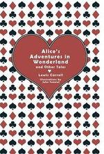 Alice's Adventure in Wonderland - Lewis Carroll