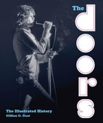 The Doors : The Illustrated History - Gillian G. Gaar
