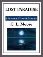 Lost Paradise - C. L. Moore