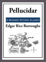 Pellucidar - Edgar Rice Burroughs