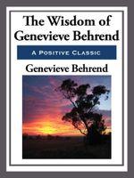 The Wisdom of Genevieve Behrend - Genevieve Behrend