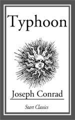 Typhoon : (Unexpurgated Start Classics) - Joseph Conrad