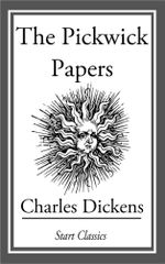 The Pickwick Papers : (Unabridged Start Classics) - Charles Dickens