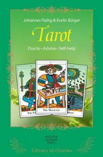 Tarot: The Secrets of the Symbols : Library of Oracles for Guidance and Self Awareness - Johannes Fiebig