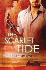 The Scarlet Tide - Stephen Osborne