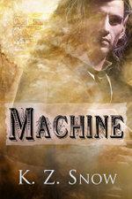 Machine - K. Z. Snow