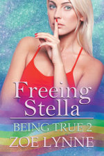 Freeing Stella - Zoe Lynne