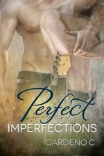 Perfect Imperfections - Cardeno C