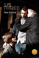 Us Three [Library Edition] - Mia Kerick