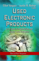Used Electronic Products : U.S. Exports, Foreign Markets & Supply Chain Enterprises