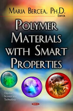 Polymer Materials with Smart Properties