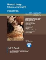 Plunkett's Energy Industry Almanac 2015 : Energy Industry Market Research, Statistics, Trends & Leading Companies - Jack W. Plunkett