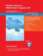Plunkett's Almanac of Middle Market Companies 2015 - Jack W. Plunkett