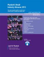 Plunkett's Retail Industry Almanac 2015 - Jack W. Plunkett
