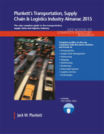 Plunkett's Transportation, Supply Chain & Logistics Industry Almanac 2015 - Jack W. Plunkett