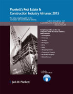 Plunkett's Real Estate & Construction Industry Almanac 2015 - Jack W. Plunkett