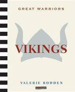 Great Warriors : Vikings - Valerie Bodden