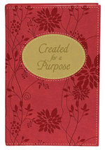 Created for a Purpose Gift Edition : A Message of Hope for Women - Darlene Sala