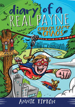 Diary of a Real Payne Book 2 : Church Camp Chaos - Annie Tipton