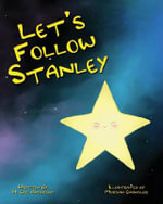 Let's Follow Stanley - Howard Eric Anderson