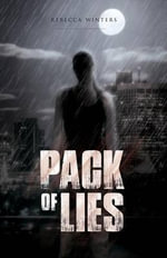 Pack of Lies - Rebecca Winters