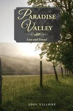 Paradise Valley : Lost and Found - Jodi Villone