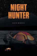 Night Hunter - David McNeece