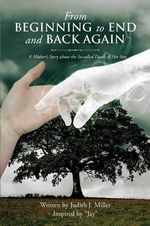 From Beginning to End and Back Again - Judith Miller