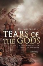 Tears of the Gods - Professor Ronald Wilson