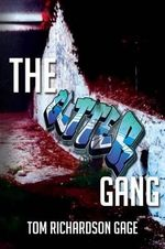 The Gutter Gang - Tom Richardson Gage