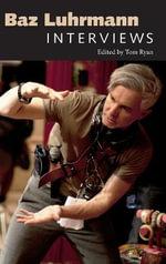 Baz Luhrmann : Interviews - Tom Ryan