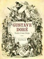 Gustave Dore : Twelve Comic Strips - Gustave Dorae