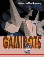 Gamibots - Bakham Sayavong