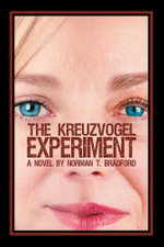 The Kreuzvogel Experiment - Norman T. Bradford