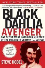Black Dahlia Avenger : A Genius for Murder: The True Story - Steve Hodel