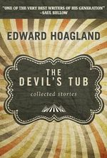 The Devil's Tub : Collected Stories - Edward Hoagland