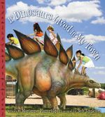 If Dinosaurs Lived in My Town - Marianne Plumridge