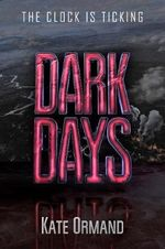 Dark Days - Kate Ormand