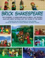 Brick Shakespeare : The comedies--A Midsummer Night's Dream, The Tempest, Much Ado About Nothing, and The Taming of the Shrew - John McCann
