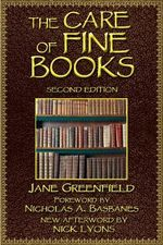 Care of Fine Books - Jane Greenfield