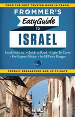 Frommer's EasyGuide to Israel 2014 : Easy Guides - Robert Ullian