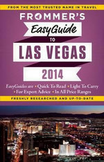 Frommer's Easyguide to Las Vegas 2014 : Day-by-Day Series   - Rick Garman