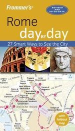 Frommer's Day-By-Day Guide to Rome : Day-by-Day Series   - Sylvie Hogg