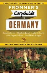 Frommer's EasyGuide to Germany : Easy Guides - Donald Olson
