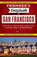 Frommer's EasyGuide to San Francisco : Easy Guides - Erika Lenkert