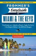 Frommer's EasyGuide to Miami and the Keys 2015 : Easy Guides - David Paul Appell