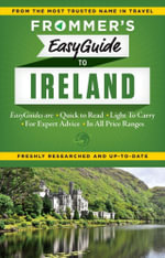 Frommer's EasyGuide to Ireland 2015 : Easy Guides - Jack Jewers